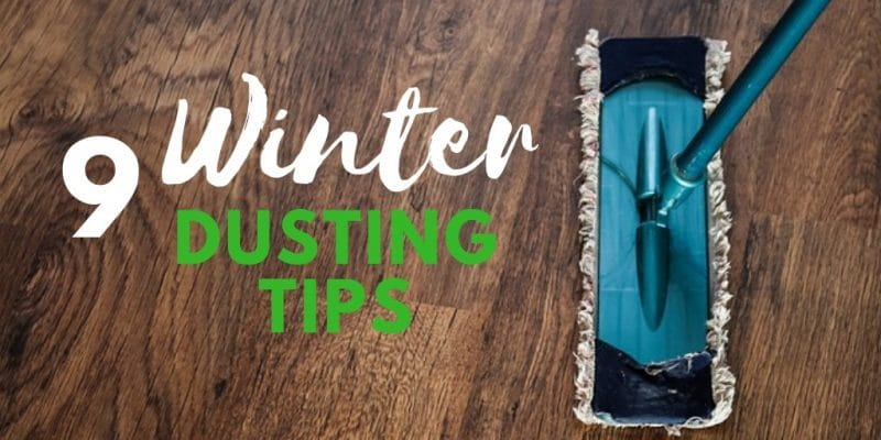 winter dusting tips for the home