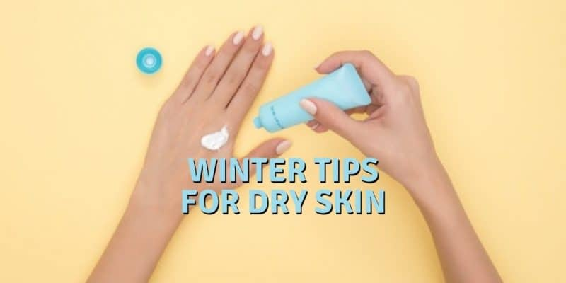 winter tips for dry skin - eczema - allergies