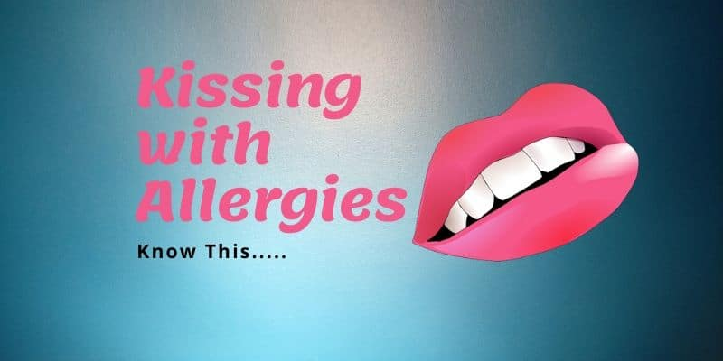 Kissing with allergies